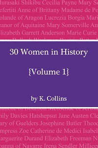 30 Women in History Volume 1