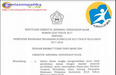 Surat Keputusan Dirjen Pendis Nomor 3525 Tahun 2017. Tentang Madrasah Penyelenggara Kurikulum 2013