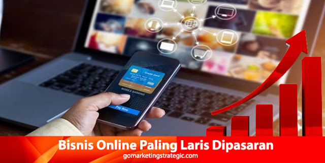 Bisnis Online yang Paling Laris Dipasaran