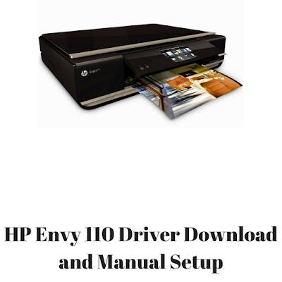 HP Envy 110 Driver Download and Manual Setup