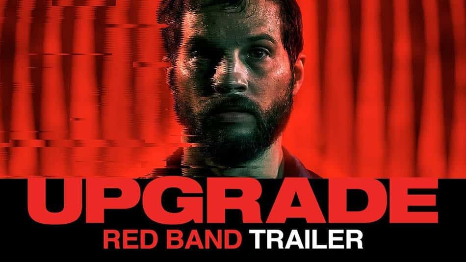 film önerisi, Bilim kurgu filmleri,En iyi bilim kurgu filmleri,Upgrade filmi,Gelişim filmi,Upgrade (gelişim), tavsiye film,