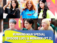 Running Man Spesial Episode Lucu & Menarik (Part 2)
