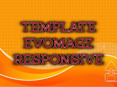Template Terbaru 2017 EvoMagz Premium Template Blog Update Seo Download Gratis