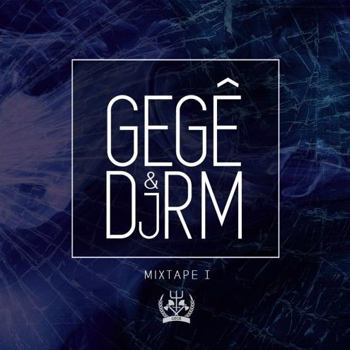 """O rapper Gegê Caos em parceria com o DJ RM lançam a """"Mixtape I"""""""