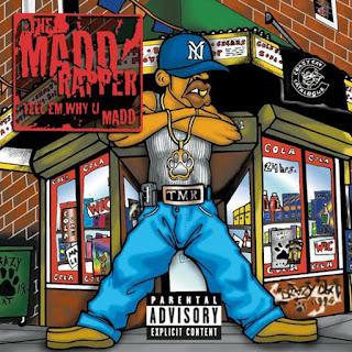 The Madd Rapper - Tell Em Why U Madd (2000)