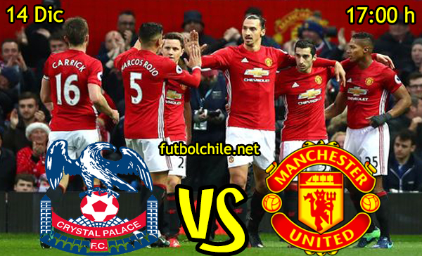 Ver stream hd youtube facebook movil android ios iphone table ipad windows mac linux resultado en vivo, online: Crystal Palace vs Manchester United