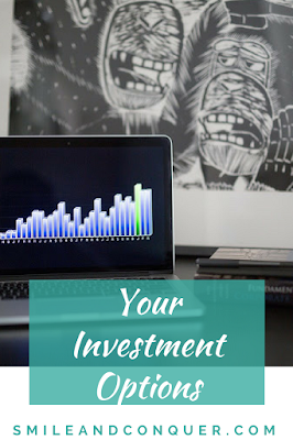 What investments are out there?