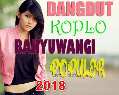 download lagu koplo banyuwangi terbaru 2018
