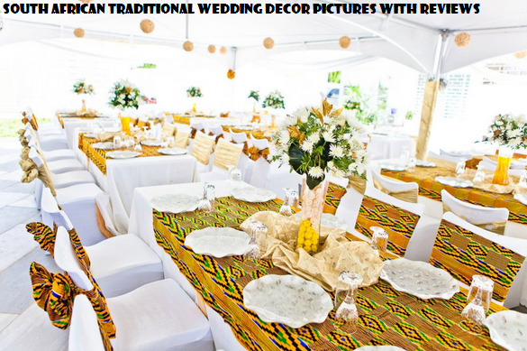 South African Traditional Wedding Decor Pictures With Reviews
