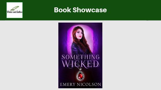 Book Showcase: Something Wicked  by Emery Nicolson