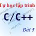 [Tự học lập trình C/C++] Bài 5: Cấu trúc lặp for