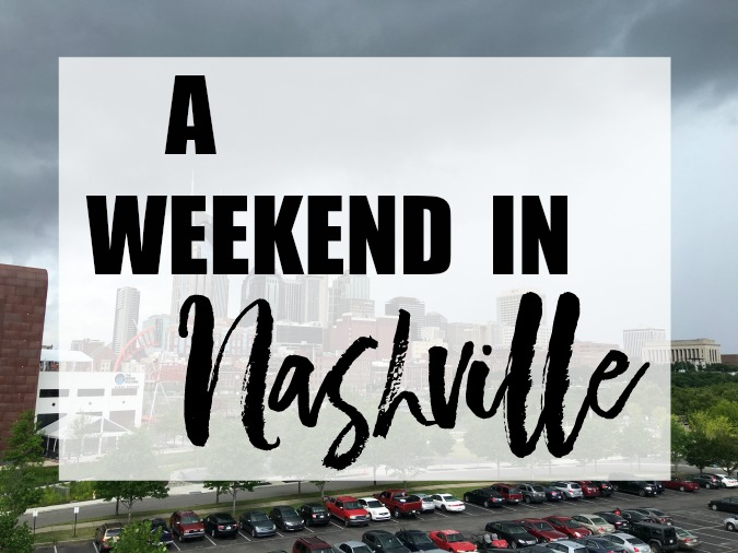 A Weekend in Nashville