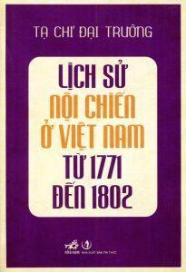 Lịch sử nội chiến ở Việt Nam từ 1771 đến 1802 - Tạ Chí Đại Trường
