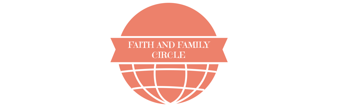 Faith and Family Circle