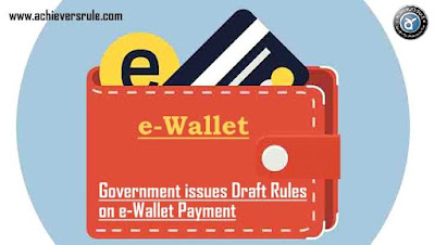 Concept of Draft Rules on e-Wallet Payments Method