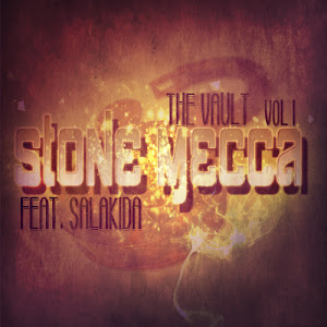 Stone Mecca feat. Salakida - The Vault, Vol. 1 [2012]