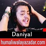 https://www.humaliwalayazadar.com/2018/06/daniyal-ramzan-noha-2018.html