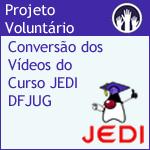 Nova atividade voluntária: Conversão dos videos JEDI pelo DFJUG