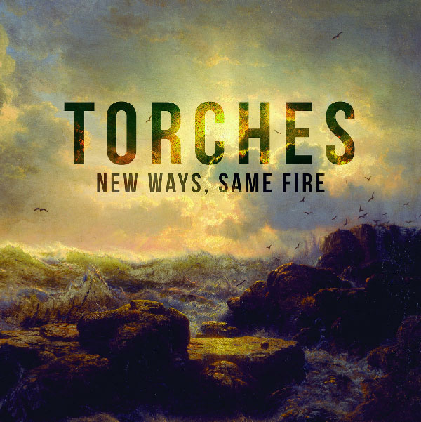 "Torches stream new album ""New Ways, Same Fire"""