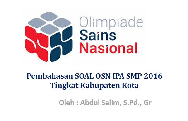 Pembahasan SOAL OSN IPA SMP 2016