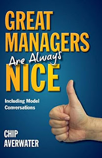 Great Managers Are Always Nice - Business book by Chip Averwater