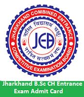 Jharkhand B.Sc CH Entrance Exam Admit Card