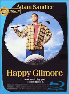 Happy Gilmore (1996) HD [1080p] Latino [GoogleDrive] SilvestreHD