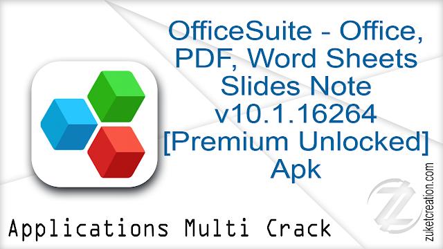 OfficeSuite – Office, PDF, Word Sheets Slides Note v10.1.16264 [Premium Unlocked] Apk