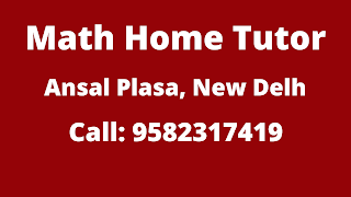 Best Maths Tutors for Home Tuition in Ansal Plaza, Delhi