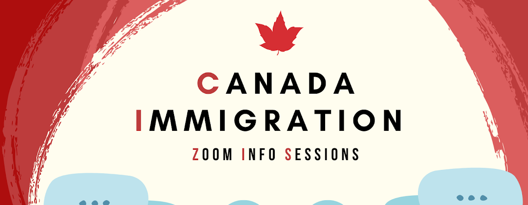 Canada Immigration Zoom Info Sessions