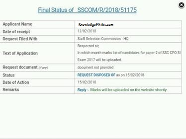 Question of the RTI Applicant :- Respected sir, In which month Marks of Candidates for Paper-2 of SSC CPO SI Exam 2017  will be uploaded??