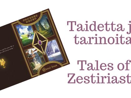 Taidetta ja tarinoita Tales of Zestiriasta