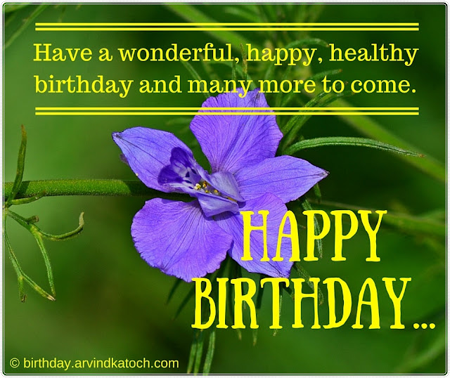 Blue Flower, Birthday Card, wonderful, happy, healthy, birthday,