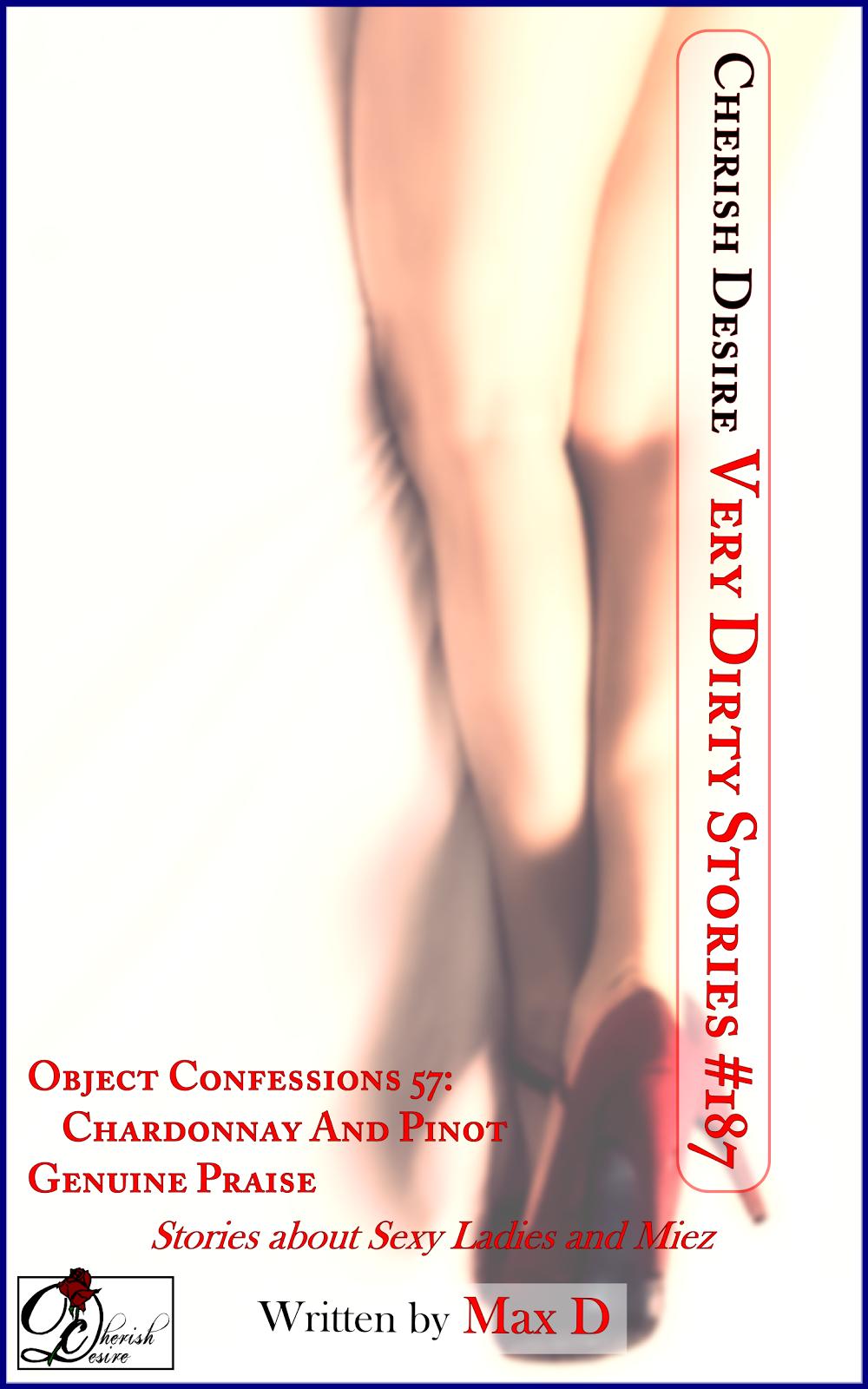 Cherish Desire: Very Dirty Stories #187, Max D, erotica