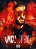 Kamikaz-L'outsider 2017