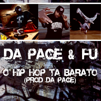 DaPage & Fu - O Hip Hop Ta Barato (prod DaPAGE)