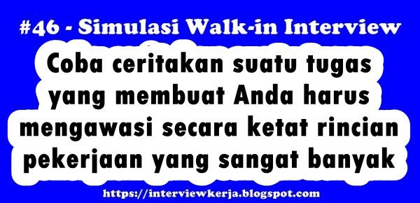 46 walk in interview pertanyaan saat wawancara kerja