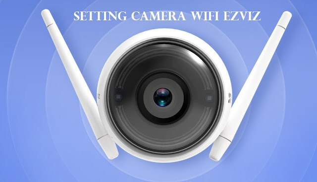 setting online cctv wifi camera Ezviz