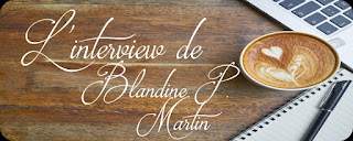 http://unpeudelecture.blogspot.fr/2018/04/interview-blandine-p-martin.html