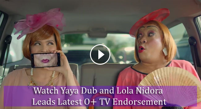 Watch Yaya Dub and Lola Nidora Leads Latest O+ TV Endorsement
