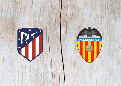 Atletico Madrid vs Valencia - Highlights 24 April 2019