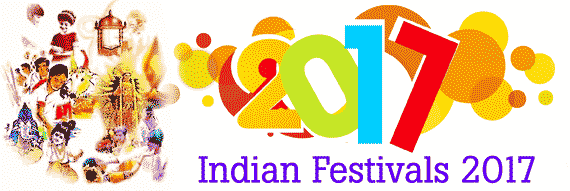 Indian Festivals 2017 Indian Calendar Indian Holidays List