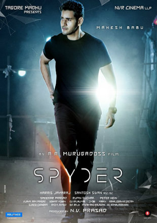Spyder 2017 Hindi Dubbed Movie Download HDRip 720p Dual Audio ESub UNCUT