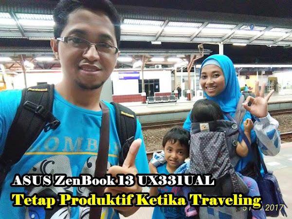 Asus ZenBook UX331UAL: Tetap Produktif Ketika Traveling
