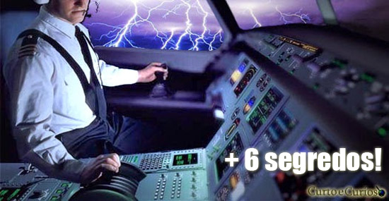 + 6 segredos que os pilotos de avião não contam aos passageiros
