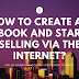 How to create an ebook and start selling via the internet?