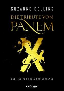 Bücherblog. Buchcover. Die Tribute von Panem X - Das Lied von Vogel und Schlange von Suzanne Collins. Dystopie. Jugendbuch. Verlagsgruppe Oetinger.