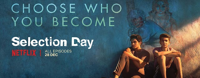 Selection Day Full Series Netflix Download and Watch Online in Hindi