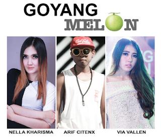 Kumpulan Lagu Terbaik Nella Kharisma, Arif Citenx dan Via Vallen Full Album Goyang Melon – EP (2016) Lengkap
