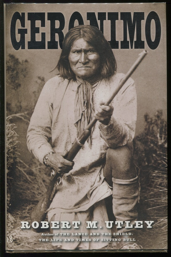 Jeff Arnolds West Geronimo In Fact And Fiction